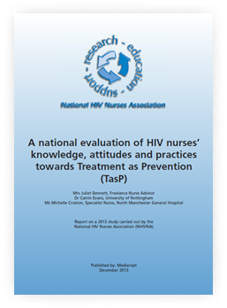A national evaluation of HIV nurses' knowledge, attitudes and practices towards Treatment as Prevention (TasP)